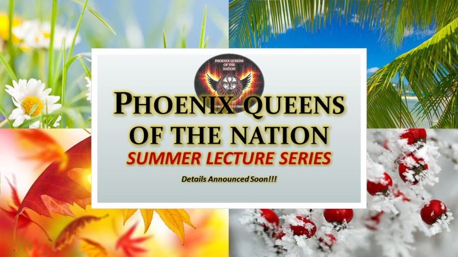 Phoenix Queens of the Nation Summer Lecture Series Announcement